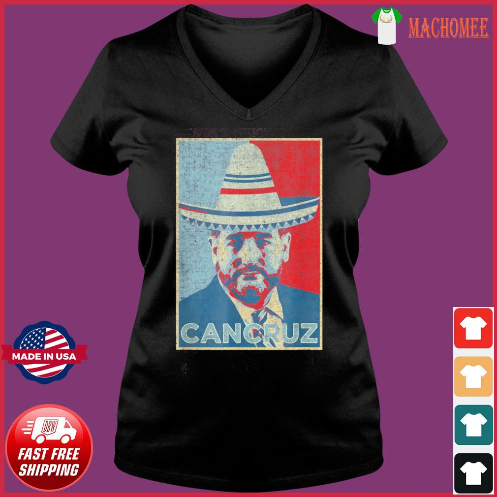 CanCruz – Ted Cruz Cancun Vacation – Funny Mexican Sombrero T-Shirt Ladies V-neck Tee