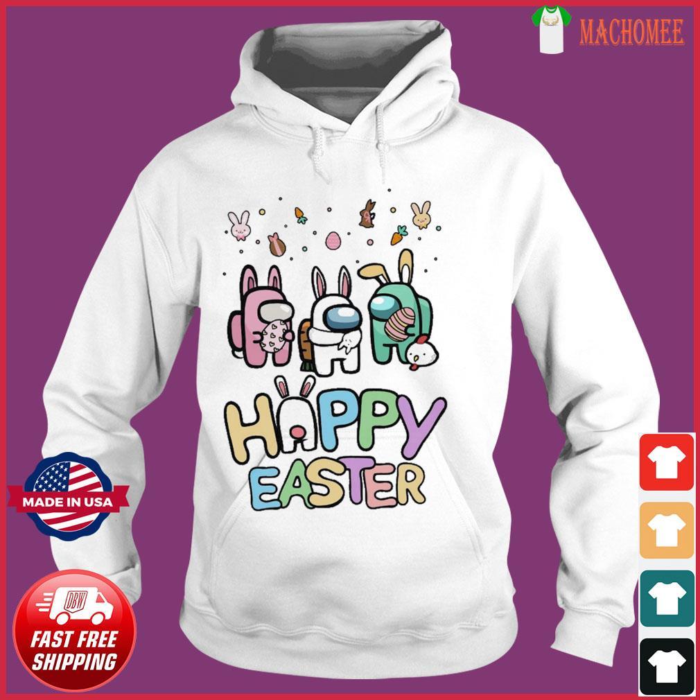 Cute Among Us Happy Easter Shirt Hoodie