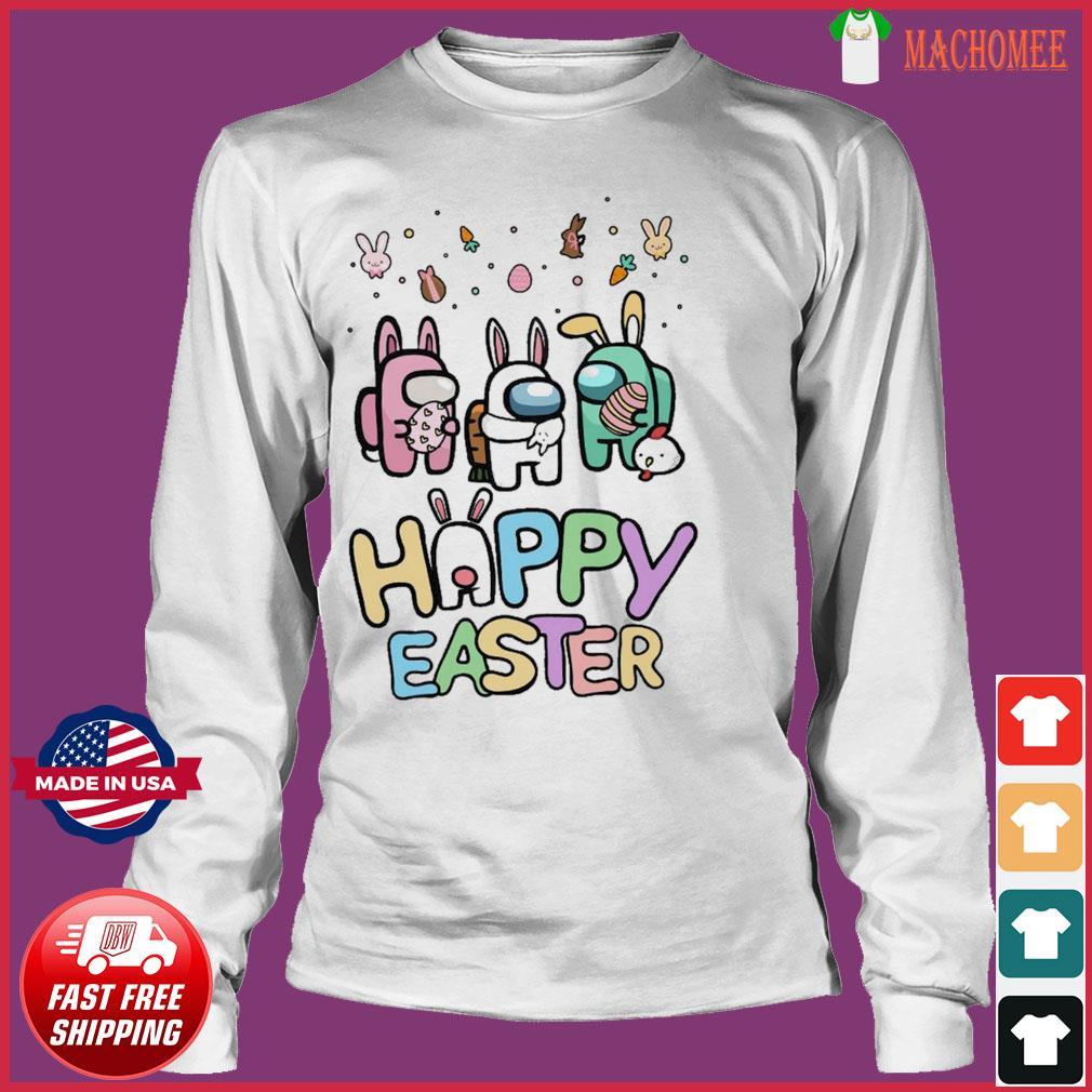 Cute Among Us Happy Easter Shirt Long Sleeve