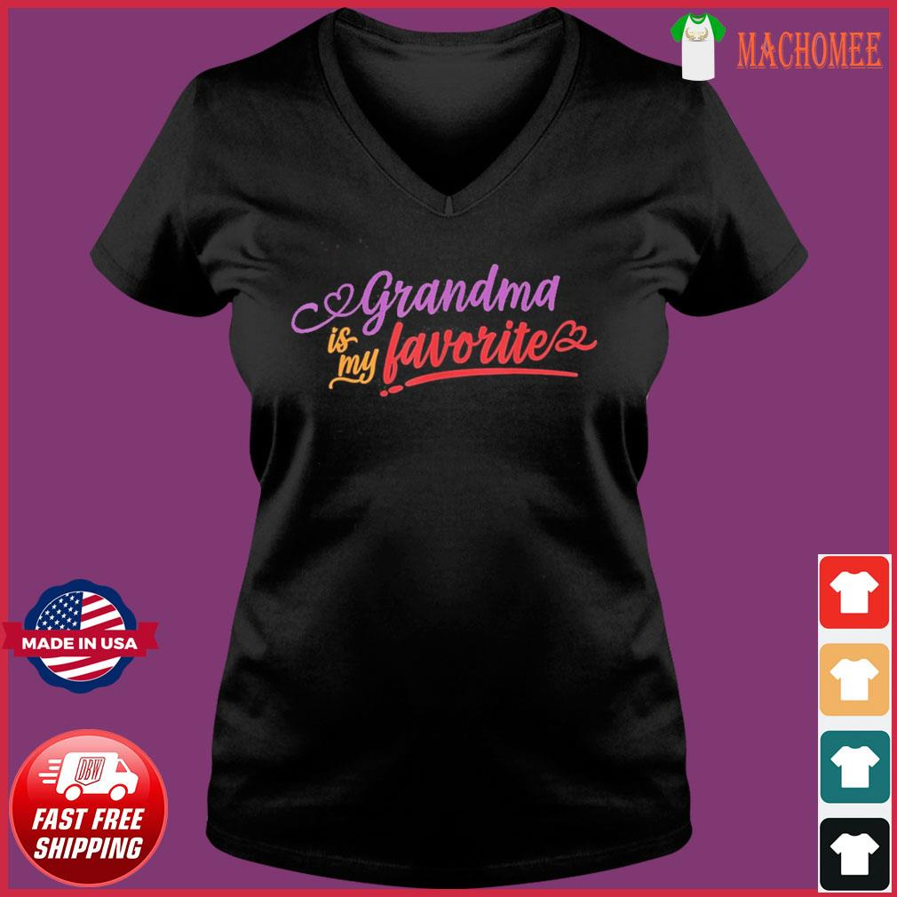 Grandma is my favorite mother's day 2021 T-Shirt Ladies V-neck Tee