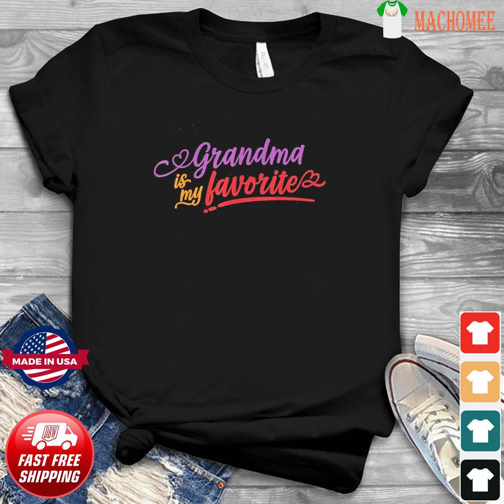 Grandma is my favorite mother's day 2021 T-Shirt
