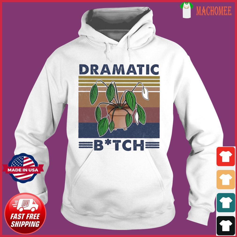 Houseplant Dramatic Bitch Vintage Shirt Hoodie