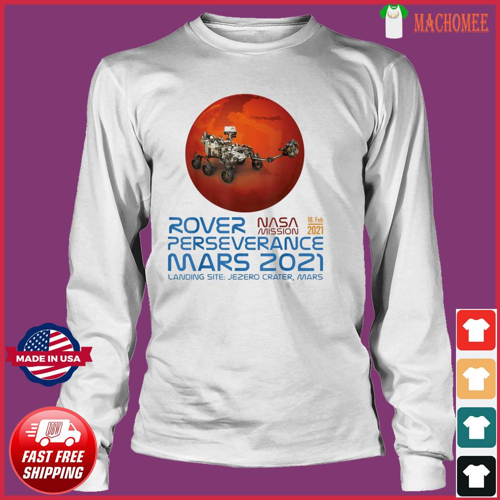 Perseverance New NASA Mars Rover 2021 Mission 18 Feb T-Shirt Long Sleeve
