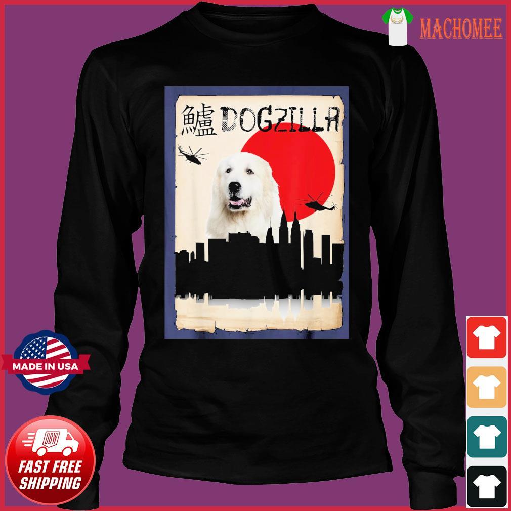 Pyrenees Dog Dogzilla Shirt Long Sleeve