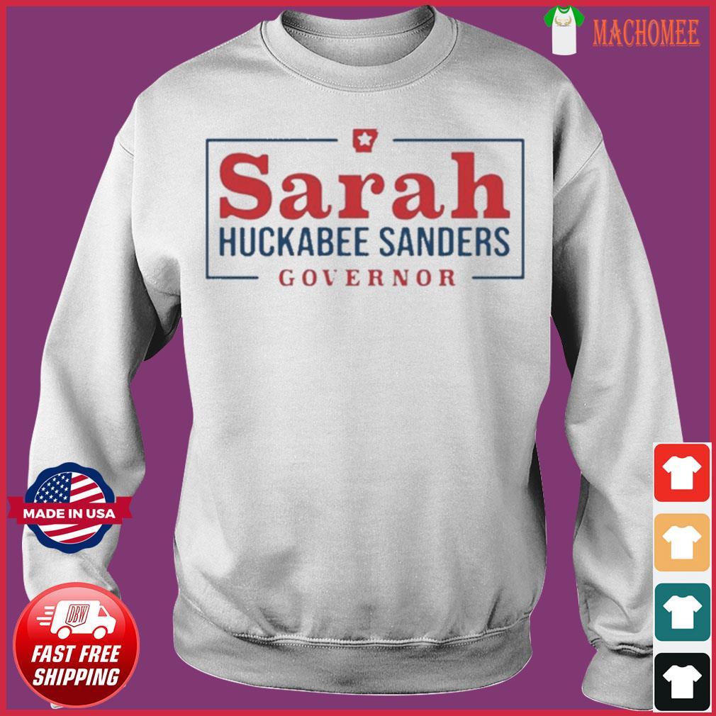 Sarah Huckabee Sanders Governor Shirt Sweater