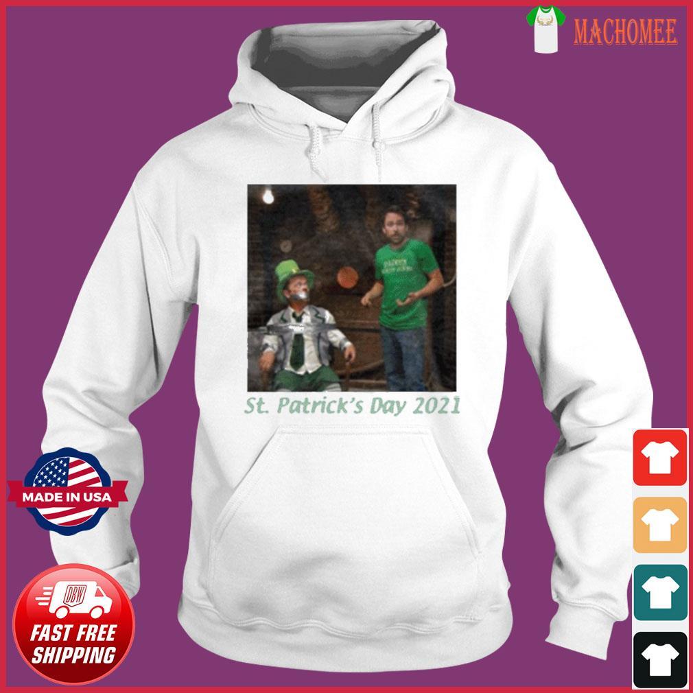 St. Patrick's Day 2021 Tee Shirt Hoodie