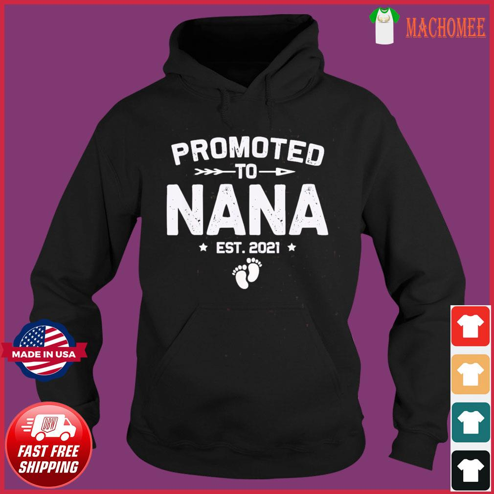 Vintage Promoted To Nana Est 2021 New Mom T-Shirt Hoodie