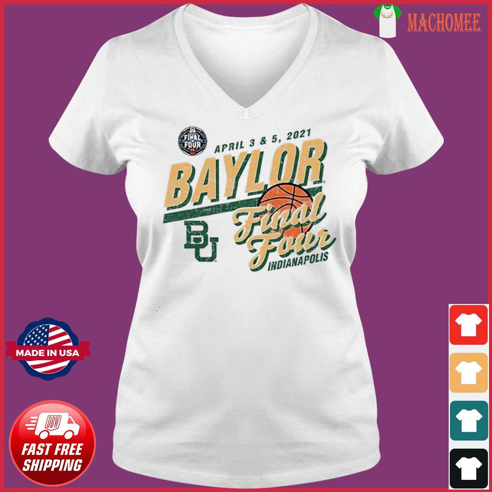 Baylor Bears Basketball Final Four Indianapolis Apr 2021 Shirt Ladies V-neck Tee