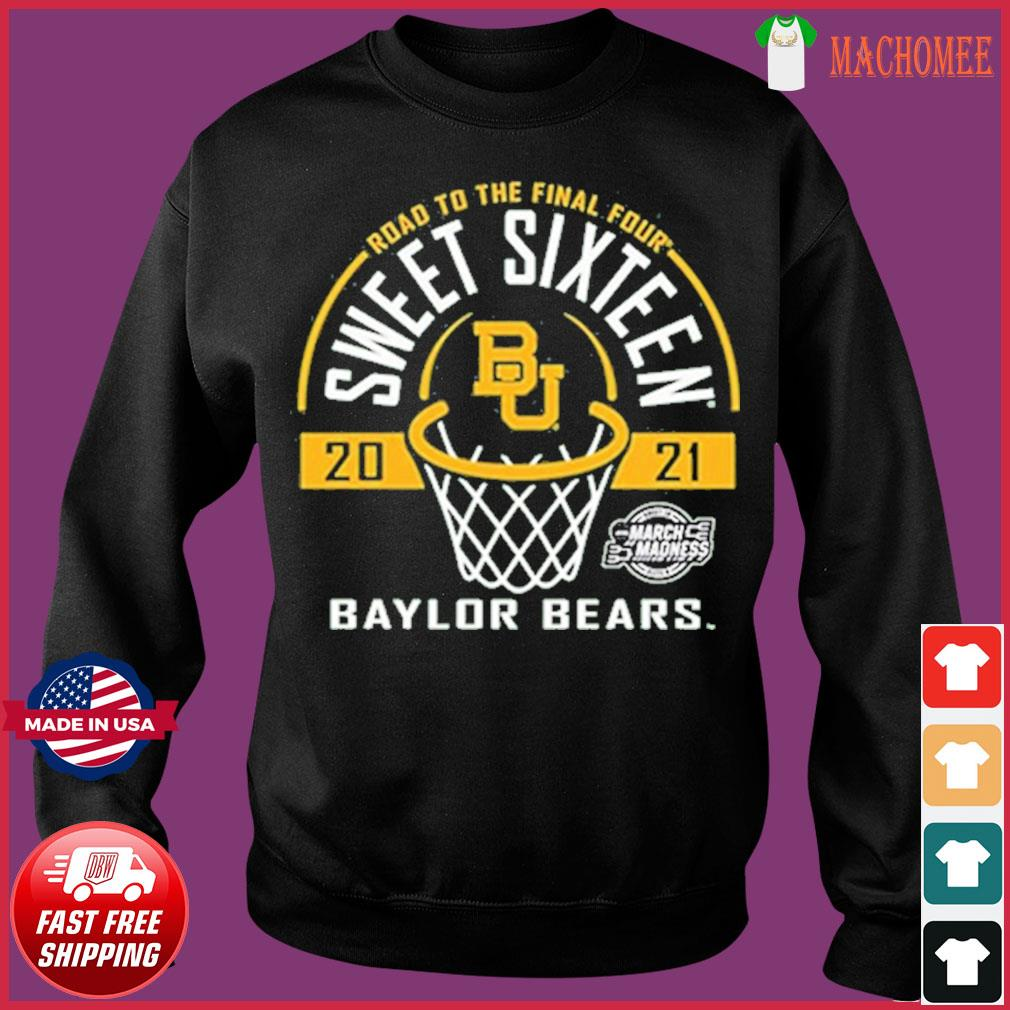 Baylor Bears Green Road To The Final Four 2021 Sweet Sixteen Shirt Sweater