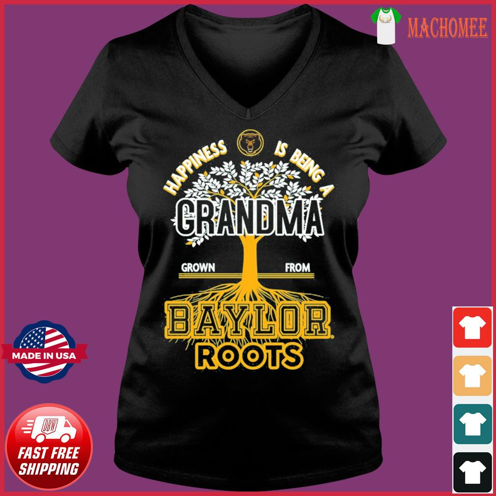 Happiness Is Being A Grandma Grown From Baylor Roots Shirt Ladies V-neck Tee