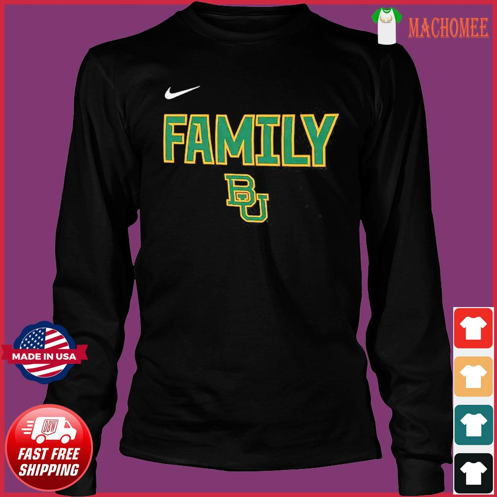 Nike BU Baylor Bears 2021 NCAA Men's Basketball Tournament March Madness Final Four Bound Family Legend Shirt Long Sleeve