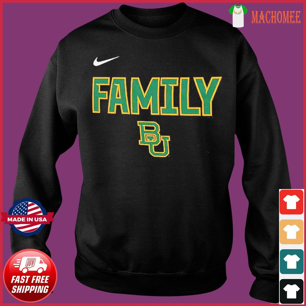 Nike BU Baylor Bears 2021 NCAA Men's Basketball Tournament March Madness Final Four Bound Family Legend Shirt Sweater