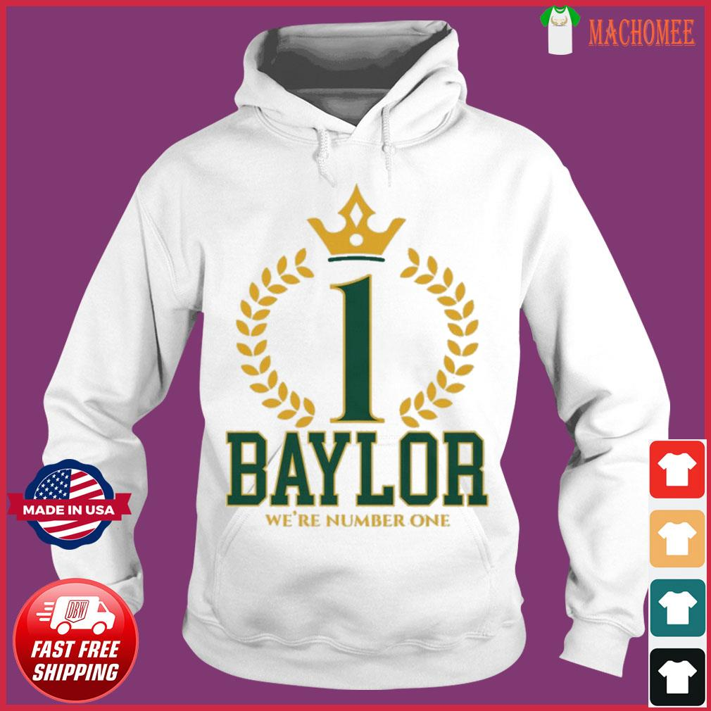 Official Baylor Bears We're Number One Shirt Hoodie