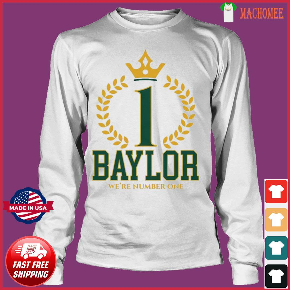 Official Baylor Bears We're Number One Shirt Long Sleeve