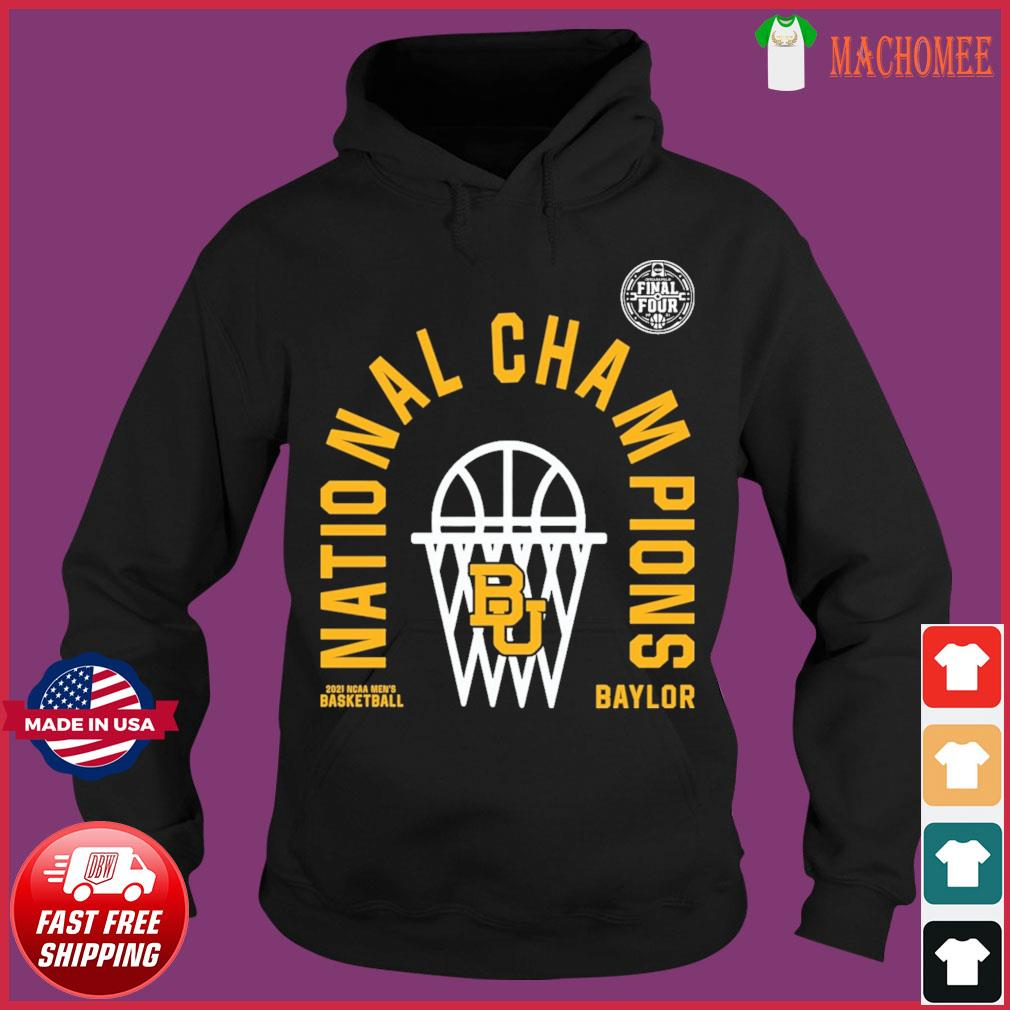 Official BU Baylor Bears 2021 NCAA Men's Basketball National Champions Arc Velocity Shirt Hoodie