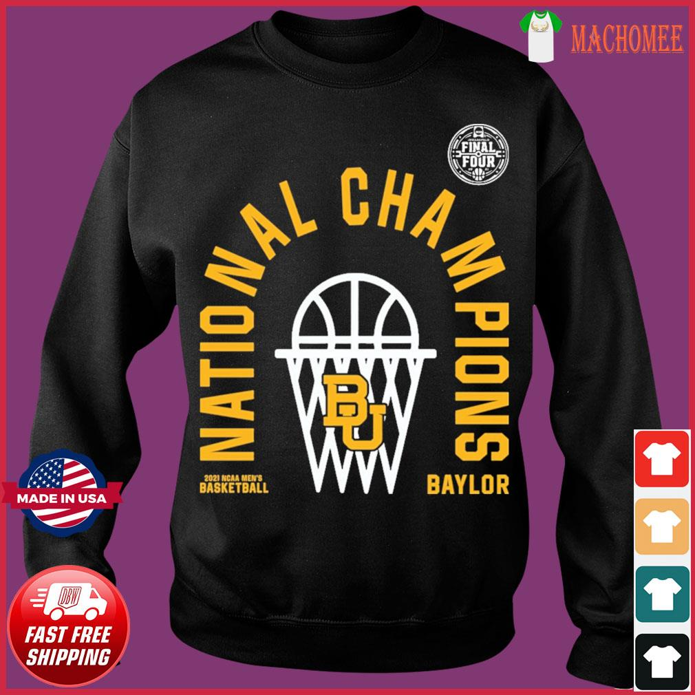 Official BU Baylor Bears 2021 NCAA Men's Basketball National Champions Arc Velocity Shirt Sweater