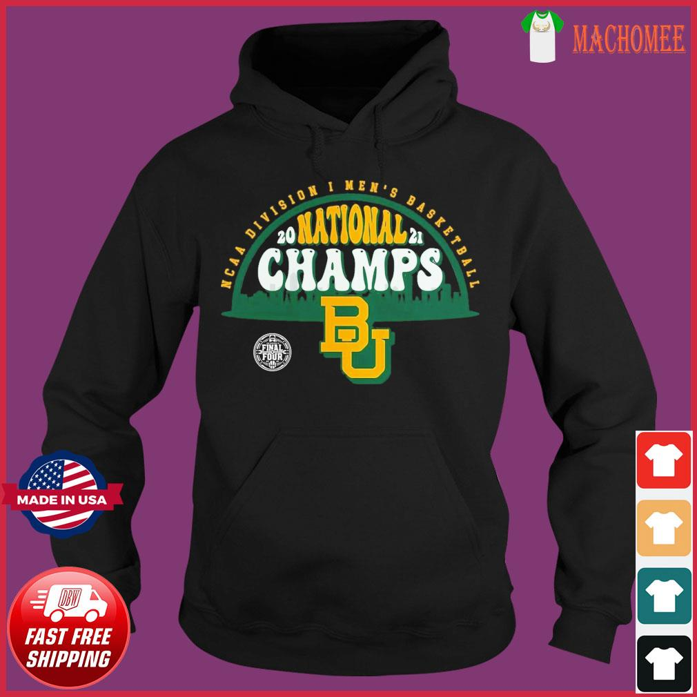 Official BU Baylor Bears1 2021 Basketball National Champions Screen Space Dye1 Shirt Hoodie