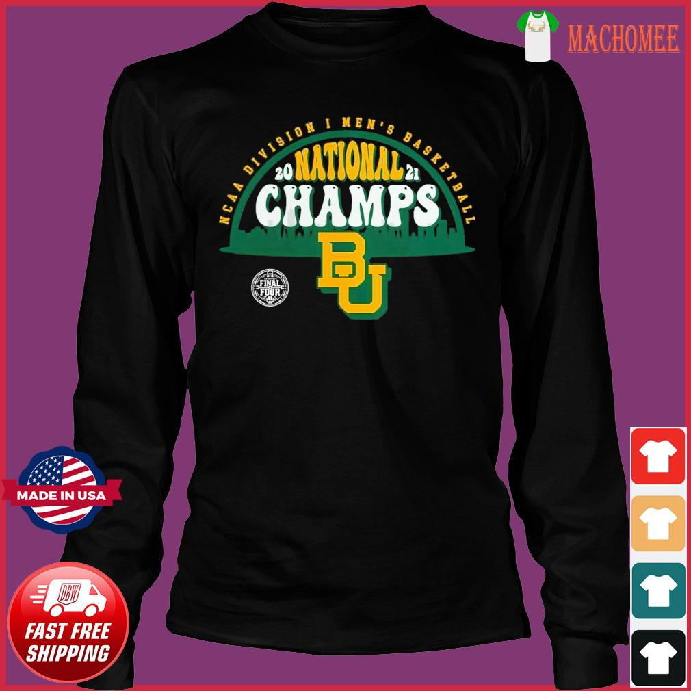 Official BU Baylor Bears1 2021 Basketball National Champions Screen Space Dye1 Shirt Long Sleeve