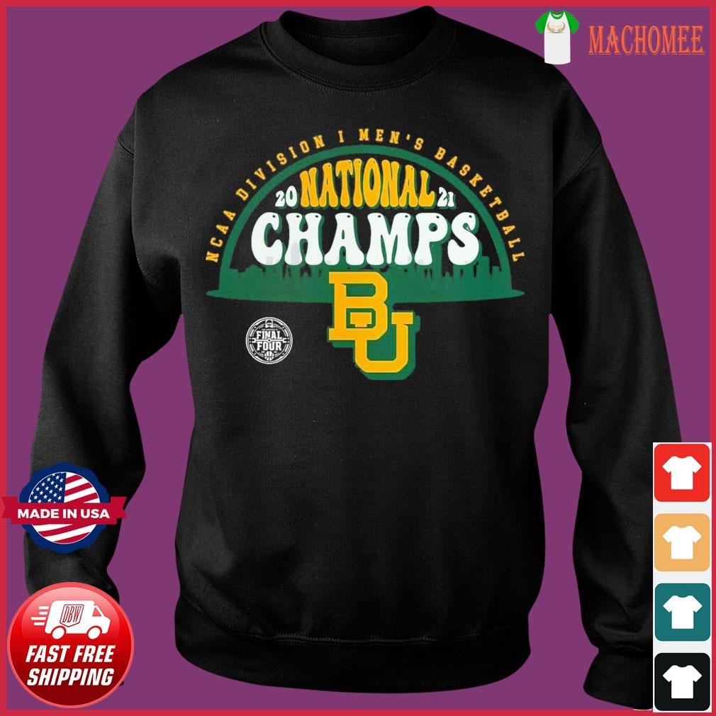 Official BU Baylor Bears1 2021 Basketball National Champions Screen Space Dye1 Shirt Sweater