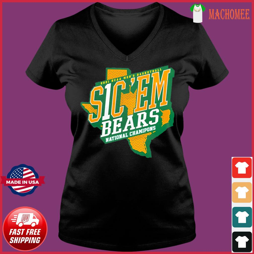 Official Texas Baylor Bears 2021 NCAA Men's Basketball S1C 'EM National Chamipons Shirt Ladies V-neck Tee