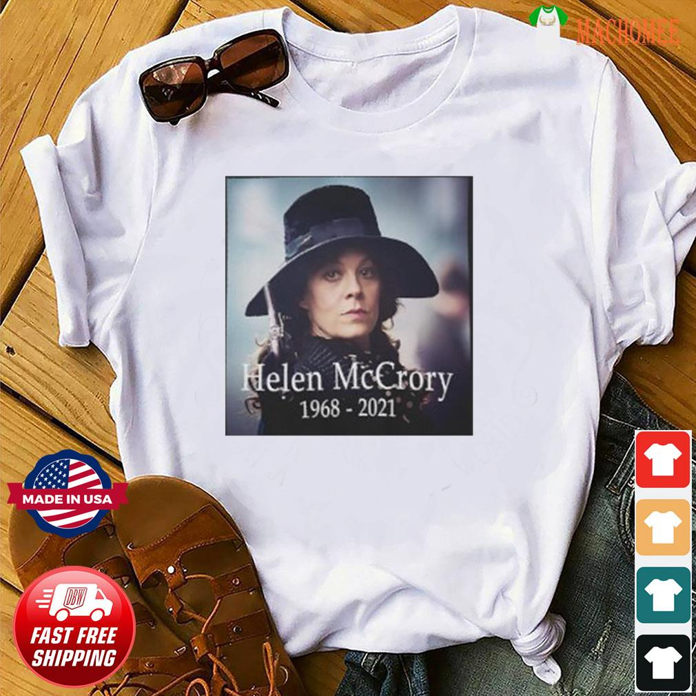 The Helen McCrory RIP 1968 2021 shirt