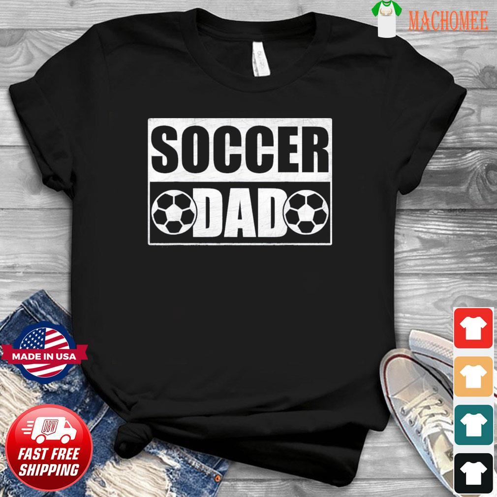 Soccer Dad Father's Day T-Shirt
