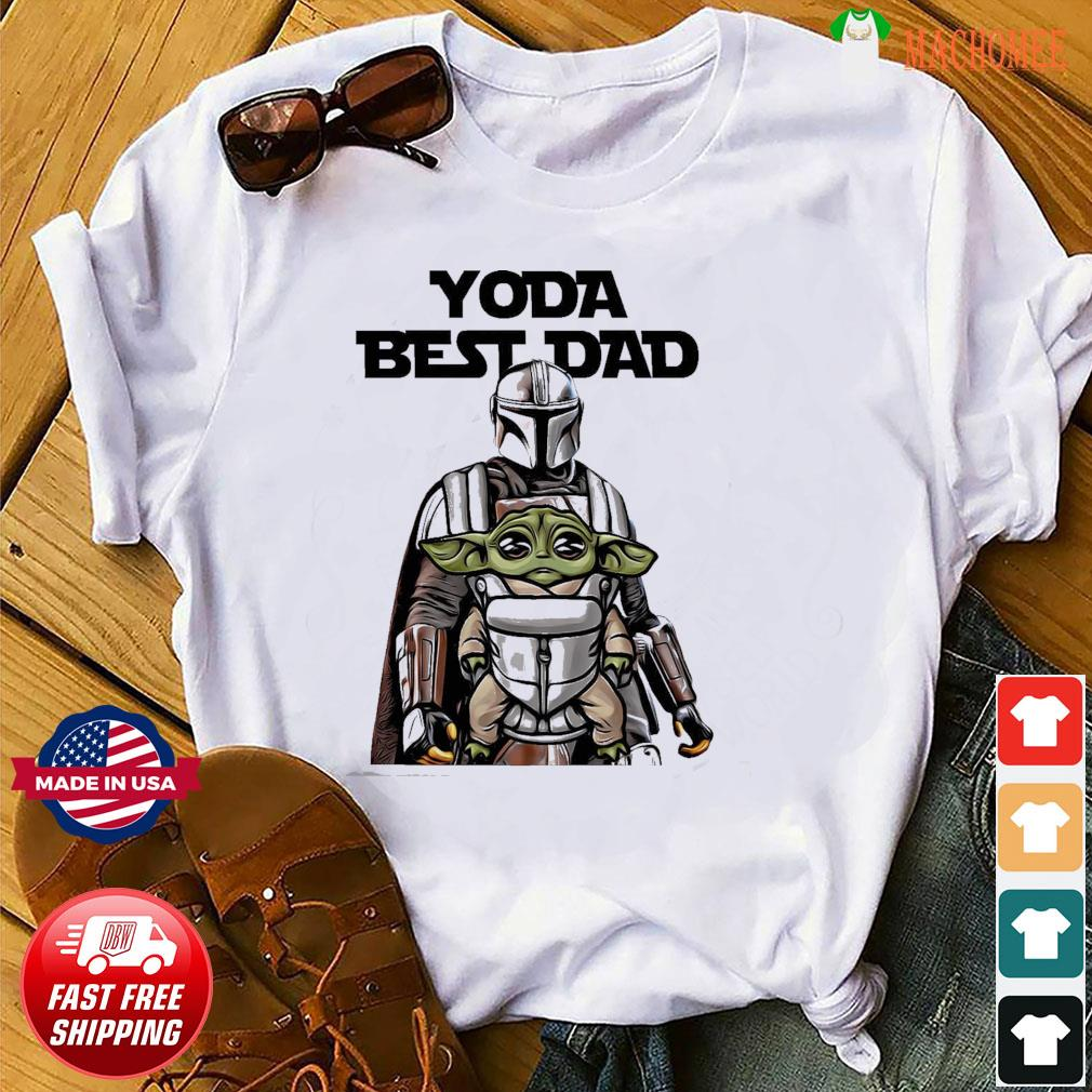 The Mandalorian Star Wars Baby Yoda Best Dad Funny Father's Day 2021 Shirt
