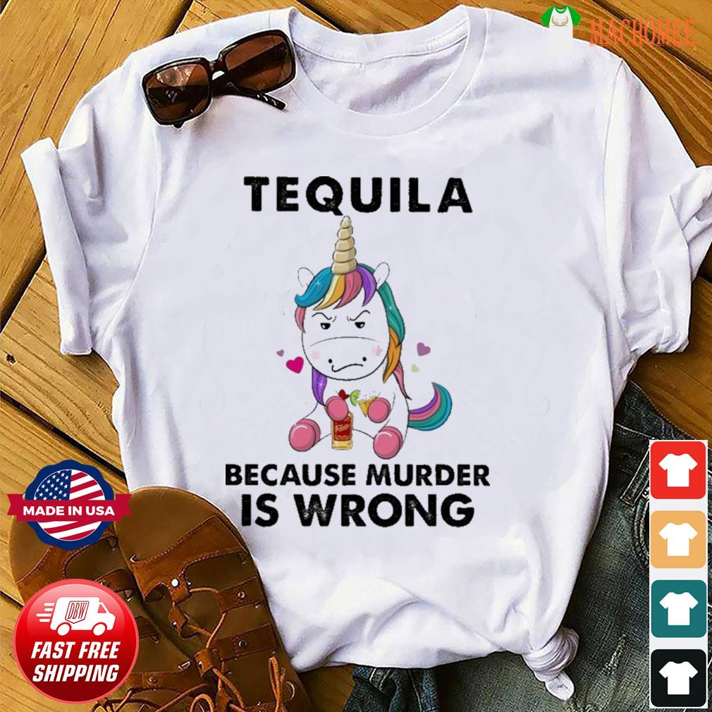 Unicorn Teuila Because Murder Is Wrong Shirt