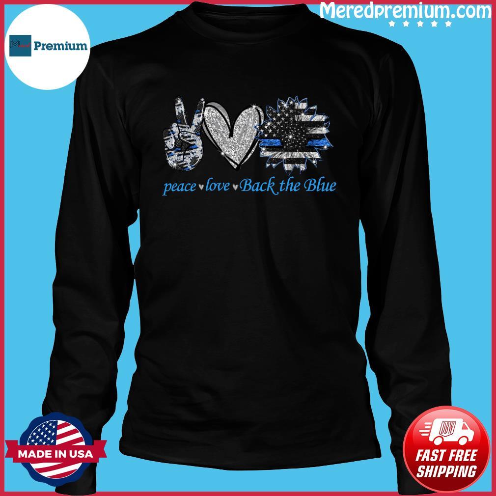 Peace Love Back The Blue Shirt Long Sleeve