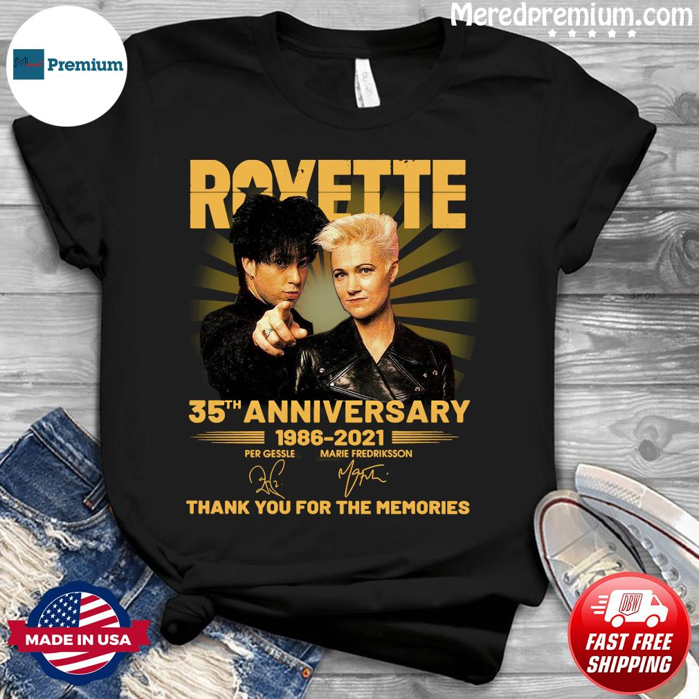 Roxette 35th Anniversary 1986 2021 Thank You For The Memories Signatures Shirt
