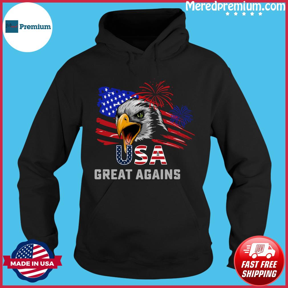 Usa Great Again 4th Of July Bald Eagle American Flag Shirt Hoodie