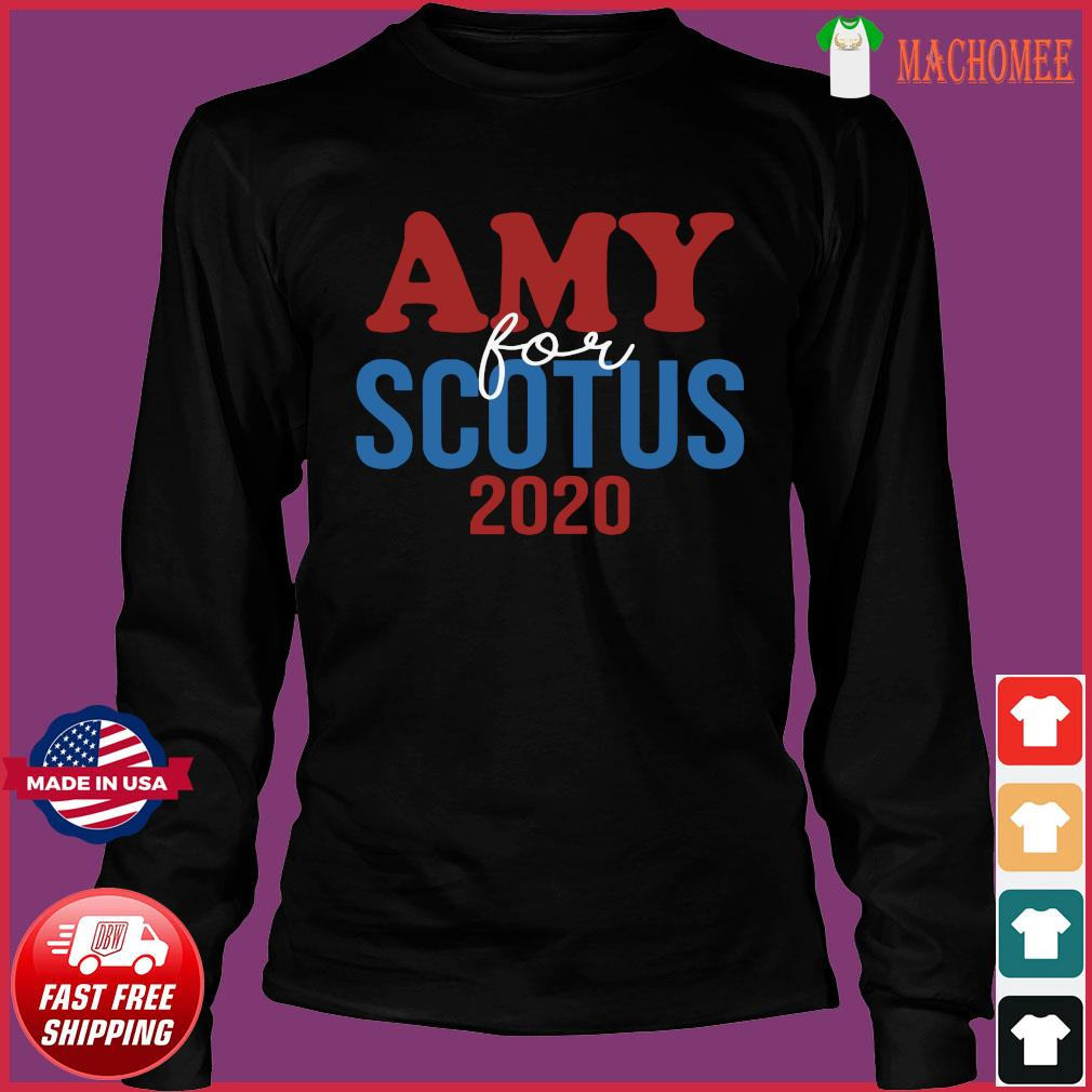 Amy Coney For SCOTUS 2020 Shirt Long Sleeve