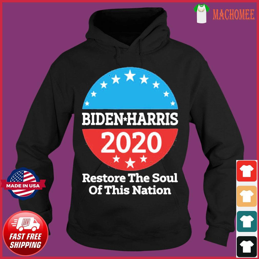 Biden Harris 2020 Vintage Restore The Soul Of This Nation s Hoodie