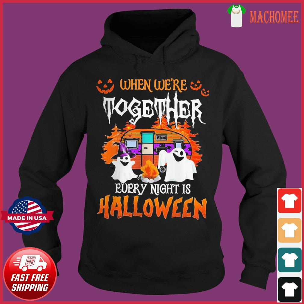 Boo Ghost when we're together every night is Halloween s Hoodie