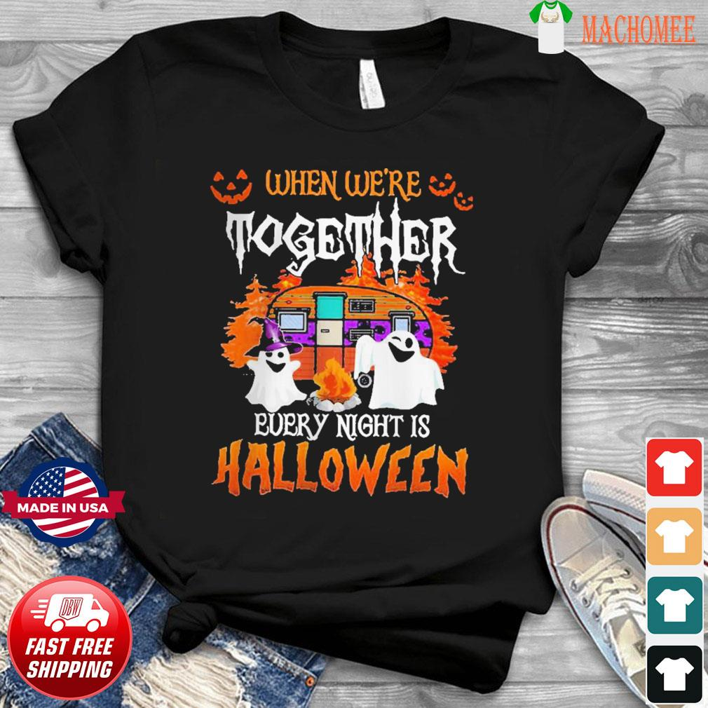 Boo Ghost when we're together every night is Halloween shirt