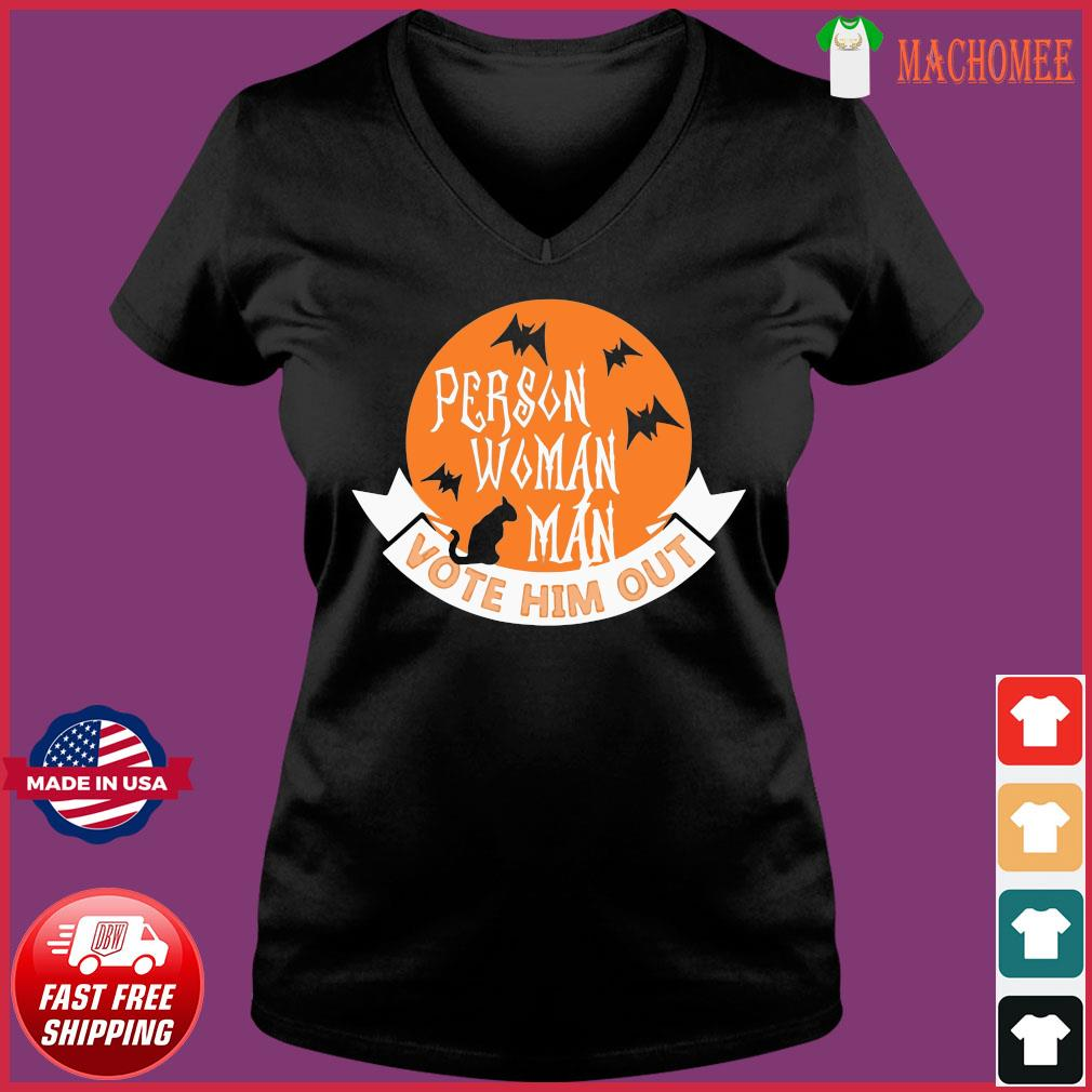 Halloween Person Vote Him Out Anti Trump Costume Shirt Ladies V-neck Tee