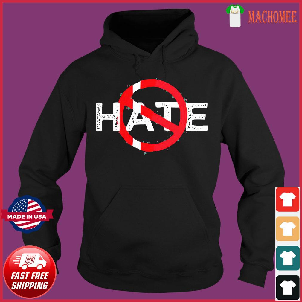 Hate Prohibitive Shirt Hoodie