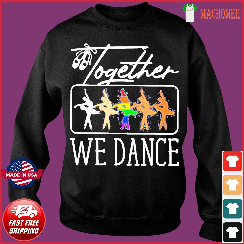 Offcial Bale Together We Dance Shirt Sweater
