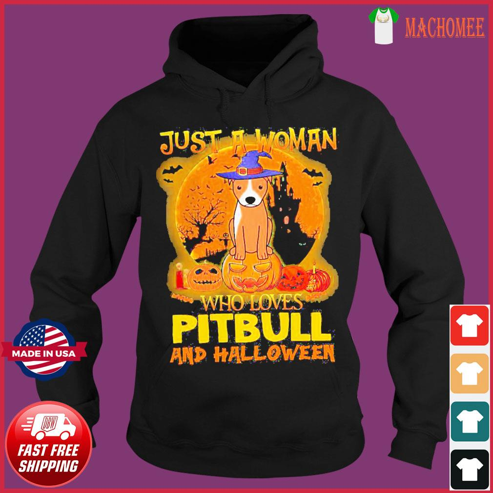 Offcial Just a woman who loves Pitbull and Halloween s Hoodie