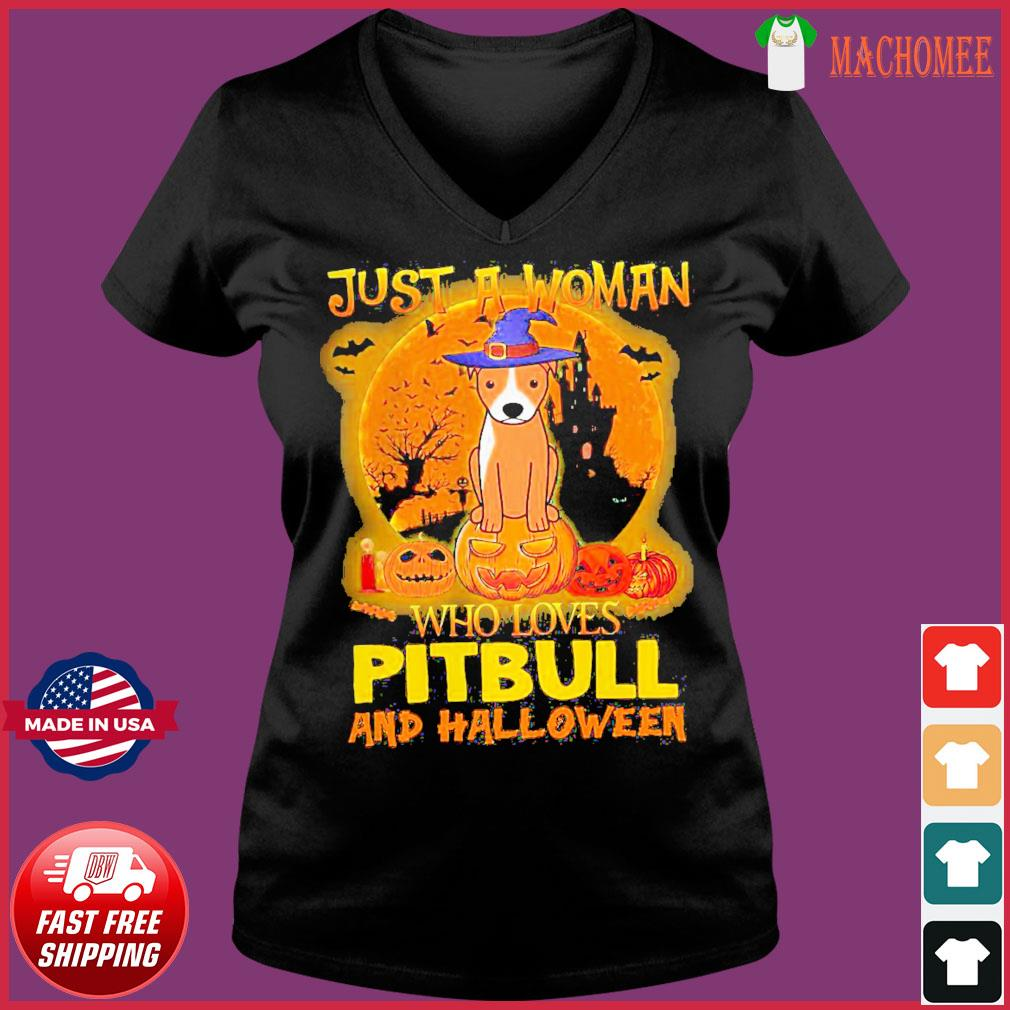 Offcial Just a woman who loves Pitbull and Halloween s Ladies V-neck Tee