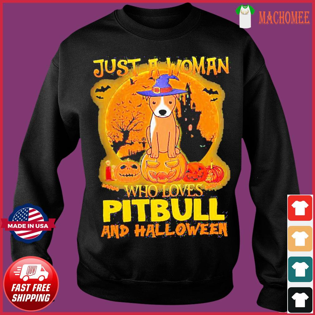 Offcial Just a woman who loves Pitbull and Halloween s Sweater