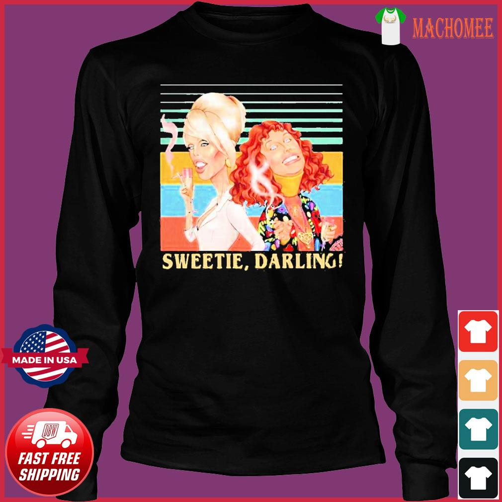 Offcial Patsy And Edina Sweetie Darling Vintage Shirt Long Sleeve