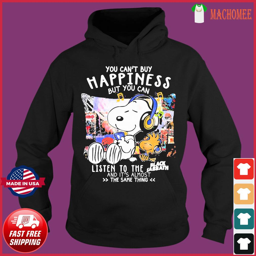 Snoopy You Can't Buy Happiness But You Can Listen To The Black Sabbath Shirt Hoodie