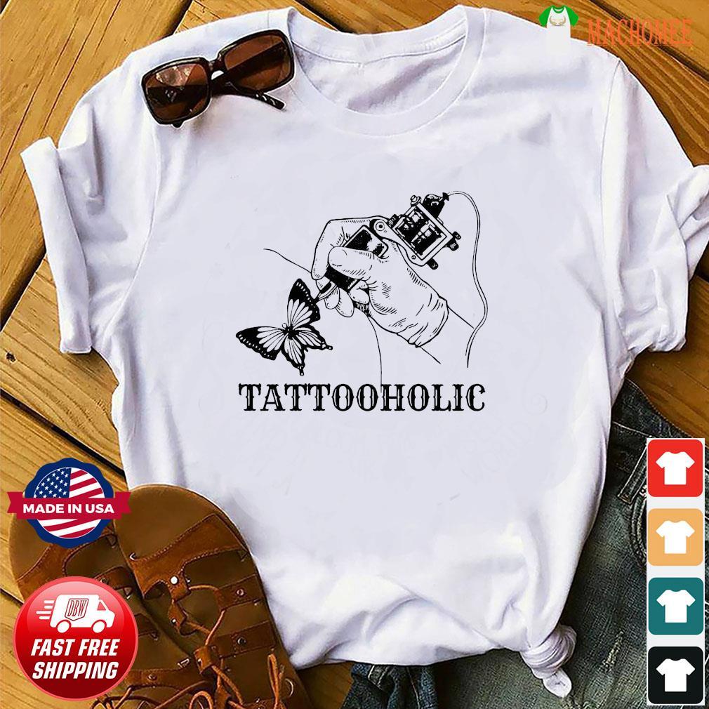 Tattooholic Shirt