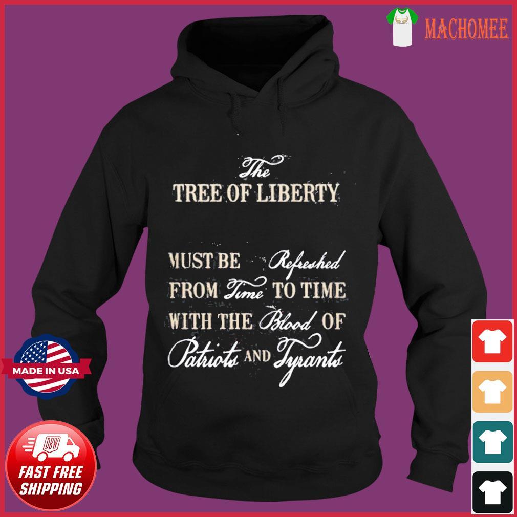 THE TREE OF LIBERTY SHIRT Hoodie