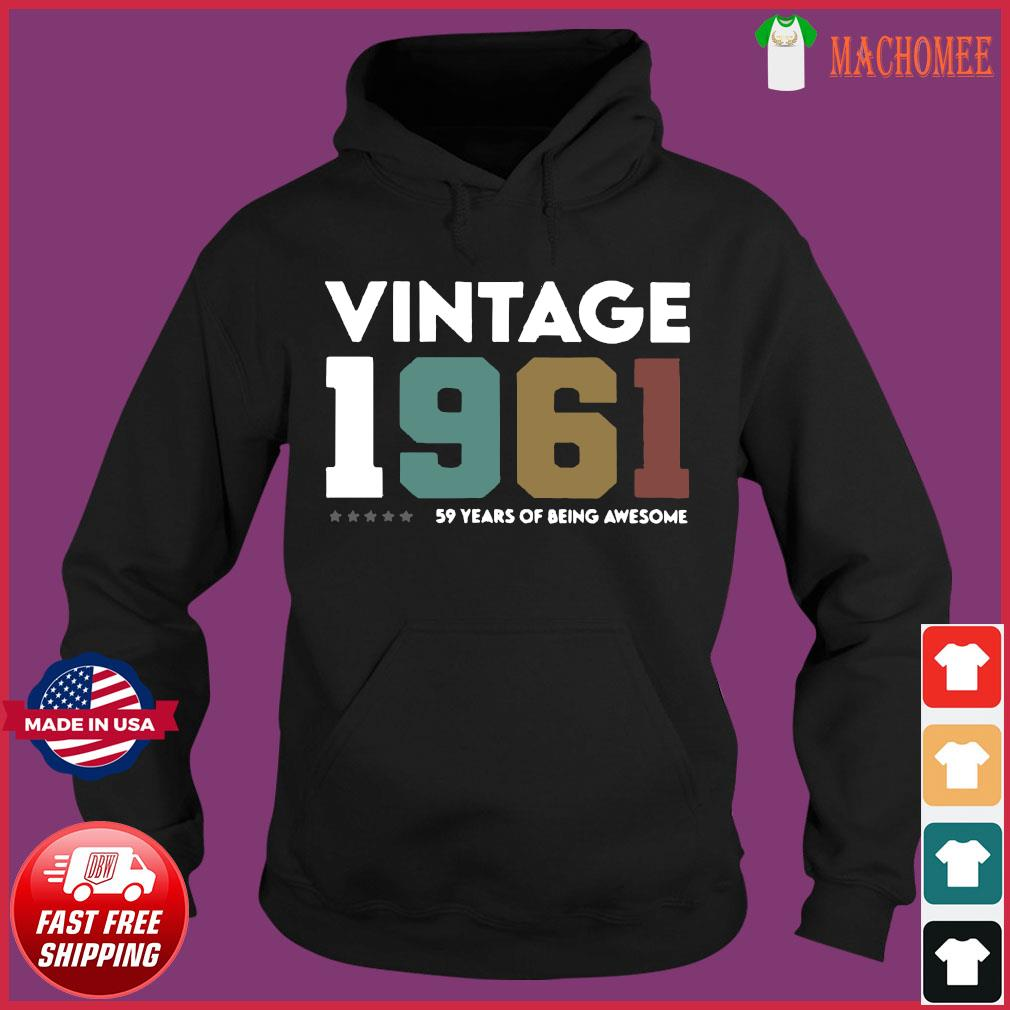 Vintage 1961 59 Years Of Being Awesome Shirt Hoodie