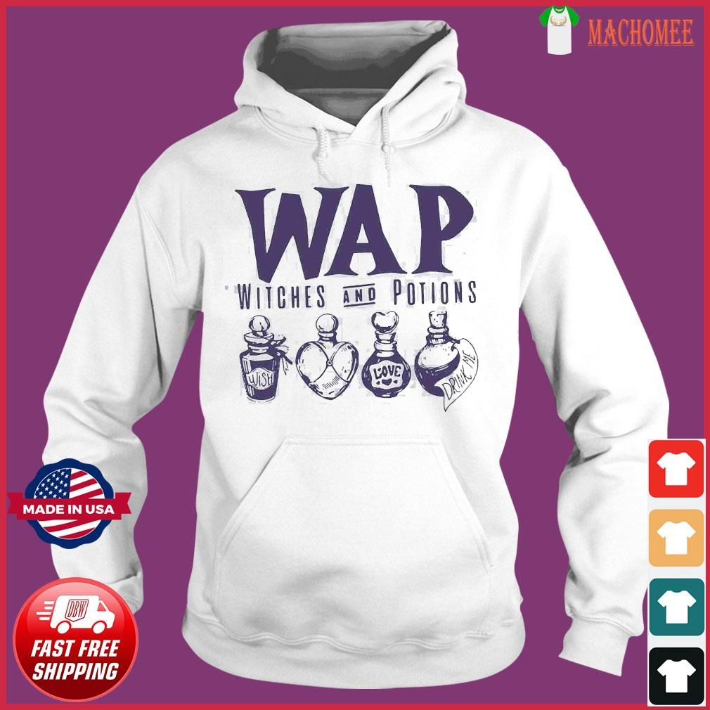 Wap Witches And Potions Shirt Hoodie