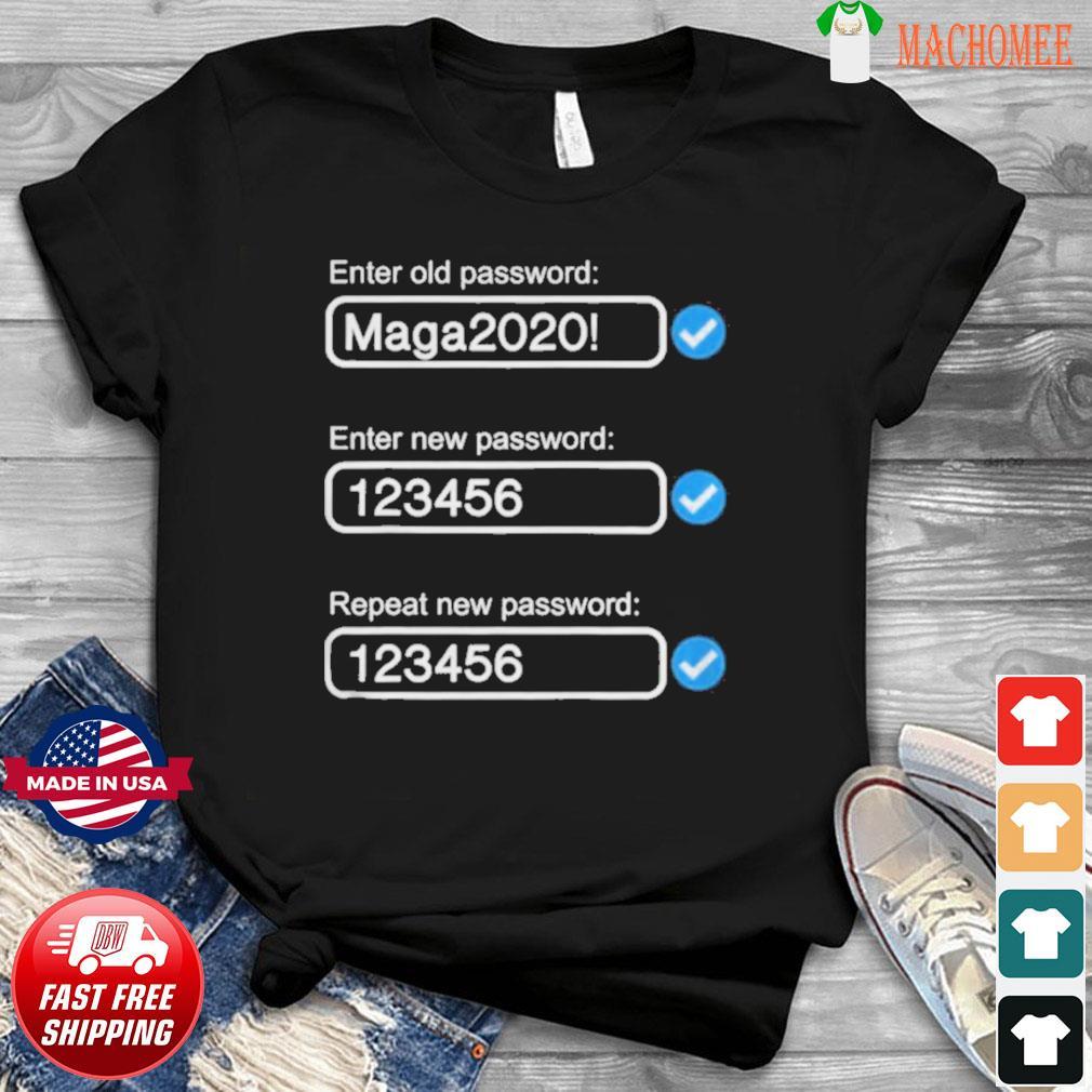 President trump's password maga2020 shirt