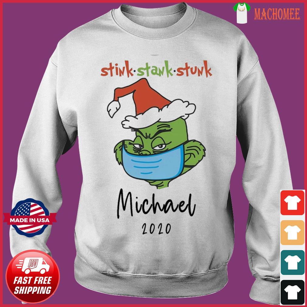 The Grinch Face Mask Christmas Stink Stank Stunk Michael 2020 Sweatshirt