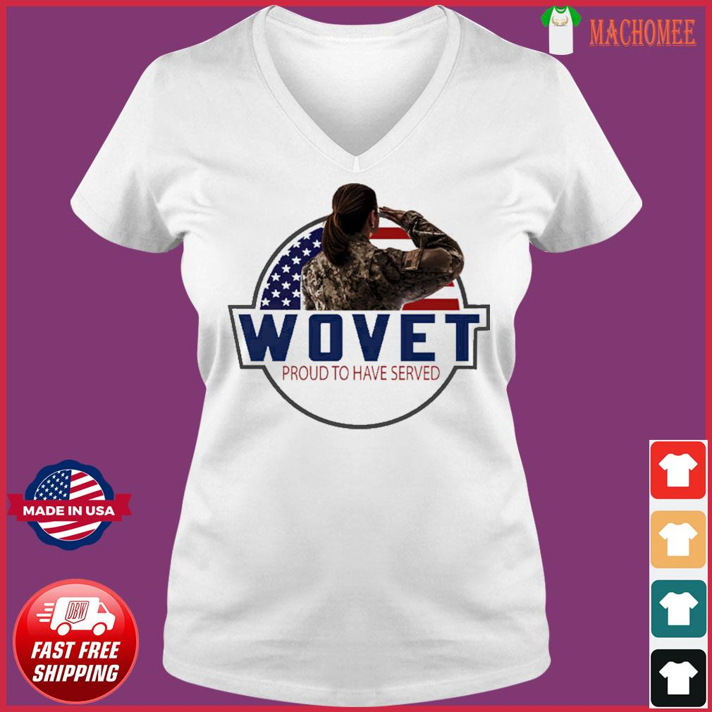 The Veteran Wovet Proud To Have Served American Flag Shirt Ladies V-neck Tee